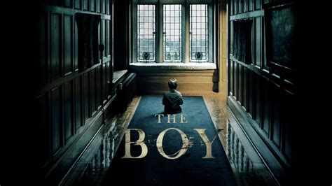 The Boy The the boy official trailer in cinemas 21 jan 2016