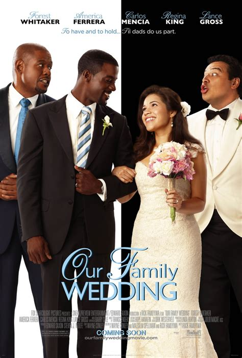 forest whitaker wedding movie our family wedding dvd release date july 13 2010