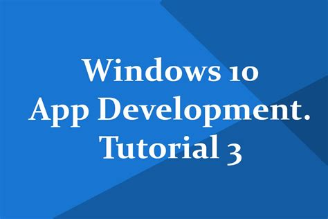 windows 10 visual studio 2015 tutorial quot windows 10 universal app development quot tutorial 3 page