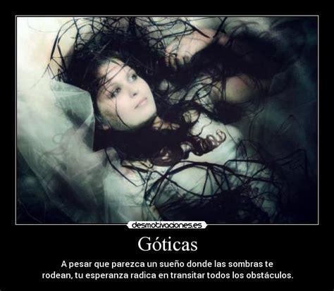 imagenes y frases goticas g 243 ticas desmotivaciones