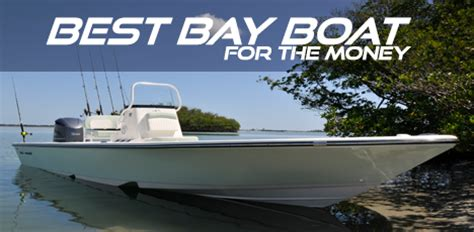 best center console boat for the money choosing the best bay boat for the money