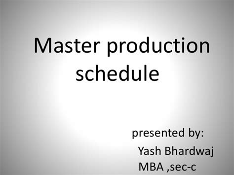 Uconn Mba Master Schedule by Small And Effective Ppt On Master Production Schedule