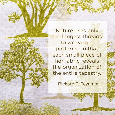 pattern or event in nature that is always true nature uses only the longest threads to weave her patterns