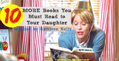 biography you must read 10 more books you must read to your daughter semi