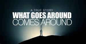 what goes around comes around true story youtube