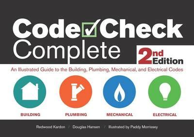 code check an illustrated guide to building a safe house books code check complete 2nd edition an illustrated guide to