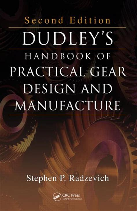 handbook of environments design implementation and applications second edition human factors and ergonomics books dudley s handbook of practical gear design and manufacture