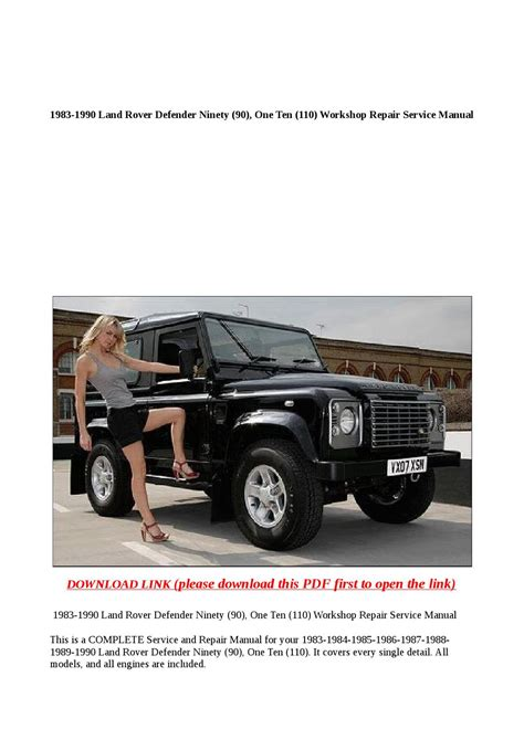 small engine repair manuals free download 1986 land rover range rover parking system 1983 1990 land rover defender ninety 90 one ten 110 workshop repair service manual by buhbu