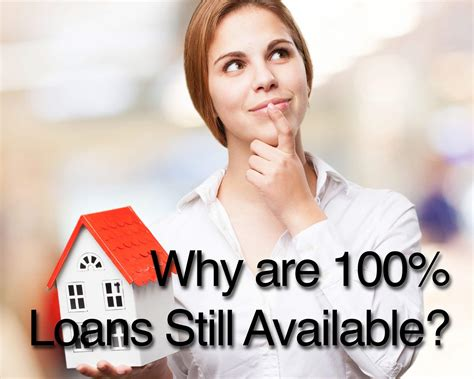 what would the mortgage be on a 100 000 house why are 100 loans still available blown mortgage