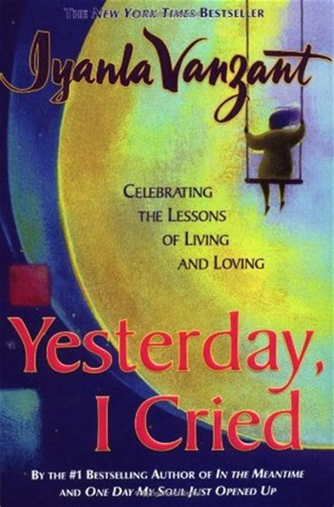 yesterday books yesterday i cried by iyanla vanzant reviews discussion