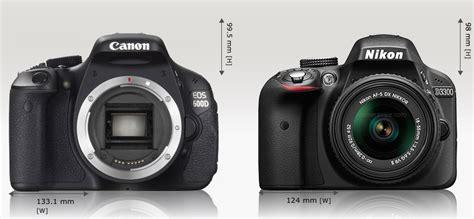 Kamera Canon Vs Nikon canon 600d vs nikon d3300 dslr terbaik dibawah 6 juta