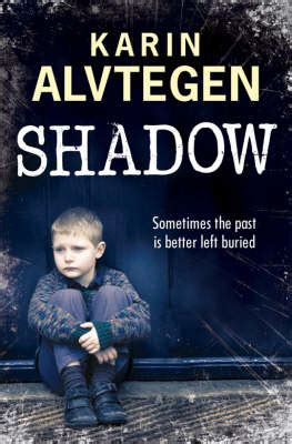 shadow crimes books review shadow by karin alvtegen