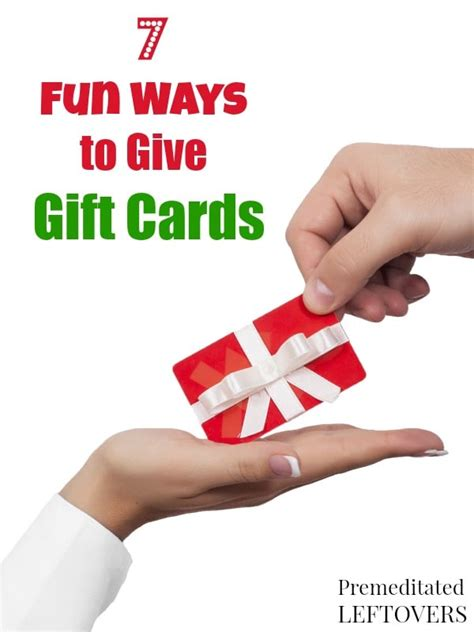 How To Give Gift Cards - 7 fun ways to give gift cards