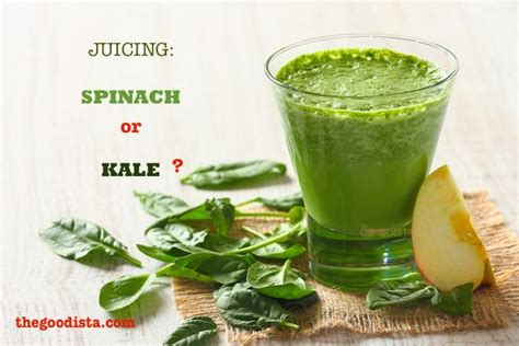 Detox Juice Kale Spinach by Benefits Of Juicing Spinach Or Kale The Goodista
