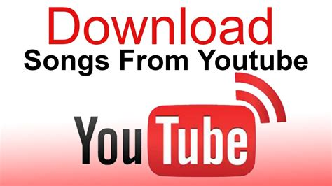 download youtube watch how do you download songs from youtube free software