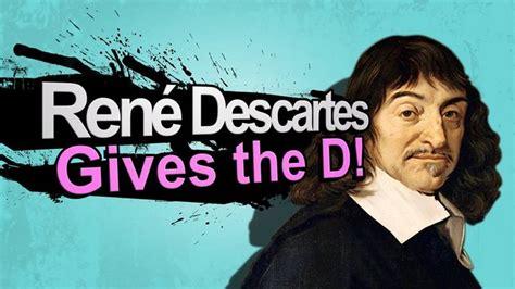 Descartes Meme - rene descartes world of smash bros lawl wiki