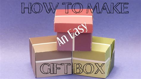 How To Make A Box Out Of Construction Paper - diy crafts how to make an easy gift box gift box