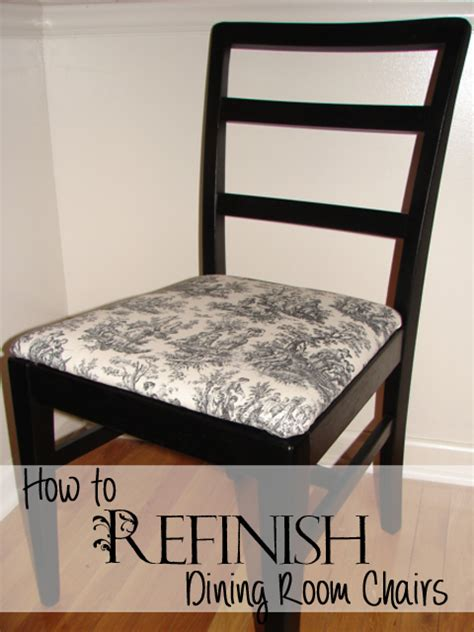 how to refinish dining room chairs recipes home decor