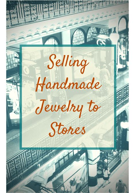 How To Sell Handmade Jewelry To Stores - selling handmade jewelry to stores