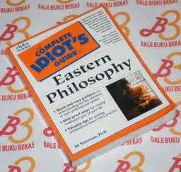 the complete philosophy files jay stevenson the complete idiot s guide to eastern philosophy bale buku bekas rare used