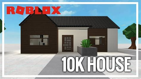 how to build a house for 10k welcome to bloxburg 10k house