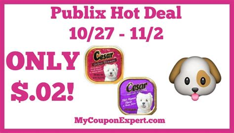 printable cesar dog food coupons hot deal alert cesar dog food only 02 at publix from 10