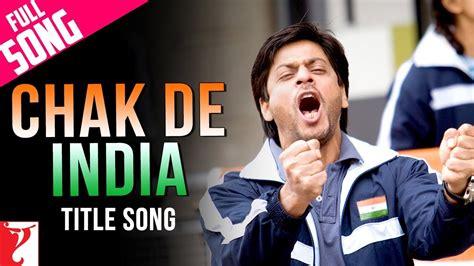 biography of movie chak de india chak de india full title song shah rukh khan viyoutube