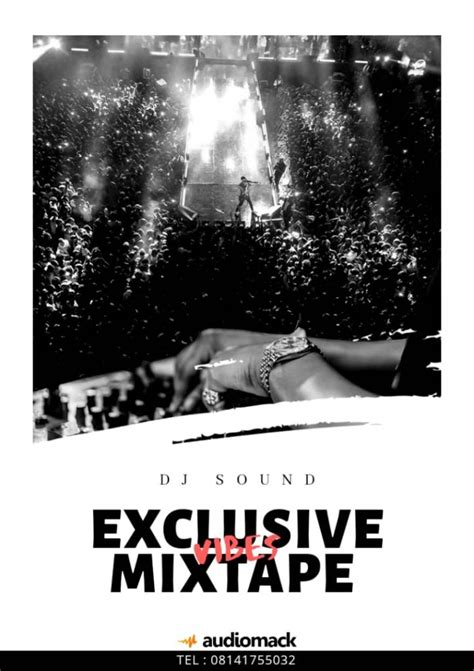 DOWNLOAD DJ Sound – Exclusive Vibes Mix | DJ Mixtape