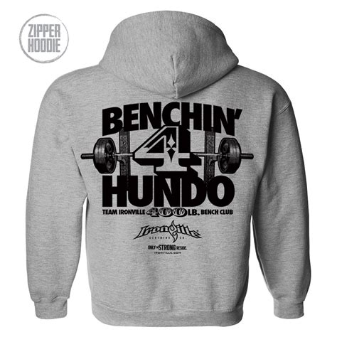 400 bench press 400 pound bench press club zipper hoodie ironville clothing