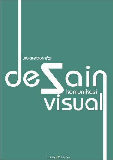 lingkup desain komunikasi visual desain komunikasi visual by lunnawww on deviantart