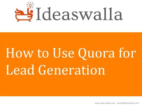 how to use a lead how to use quora for lead generation