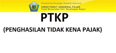 Undang Undang Republik Indonesia Tentang Pajak Penghasilan daftar ptkp tahun 2013
