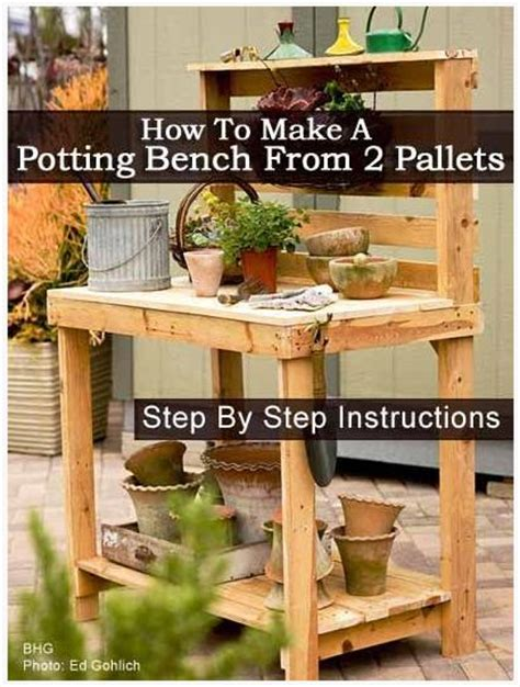 build your own potting bench pallet potting bench 100things2do pinterest pallets