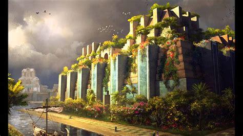 imagenes jardines babilonia los jardines colgantes de babilonia youtube