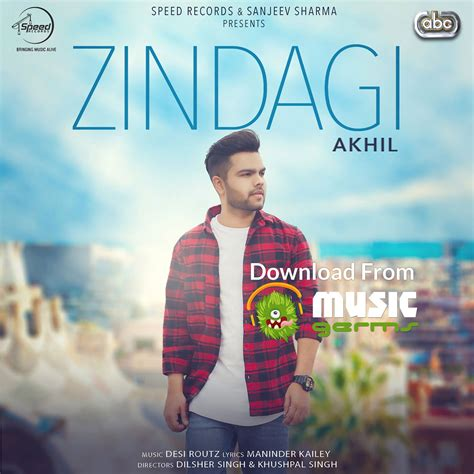 song new punjabi zindagi akhil punjabi song 1 listen