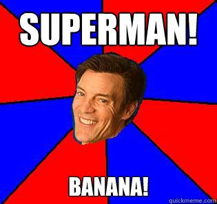 Banana Hammock Meme - superman banana socially awkward tony horton quickmeme