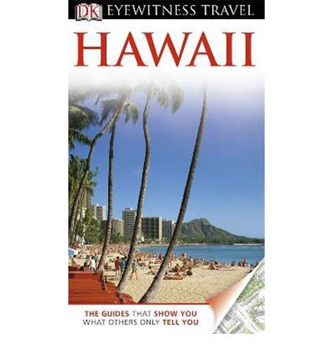 dk eyewitness travel guide hawaii books dk eyewitness travel guide hawaii bonnie friedman