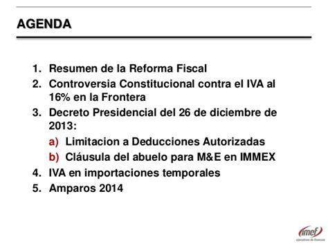 resumen de la reforma fiscal para 2015 16 en 20 medidas imef140130 decreto immex e inconstitucionalidad por