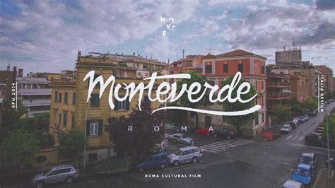 roma monteverde italiadesign monteverde roma on vimeo