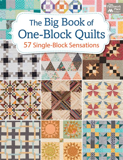 one block quilts anything but boring 57 exles ahead