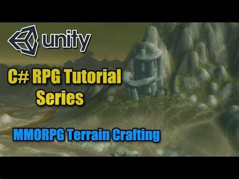 tutorial unity rpg unity rpg tutorial mmorpg style terrain crafting c