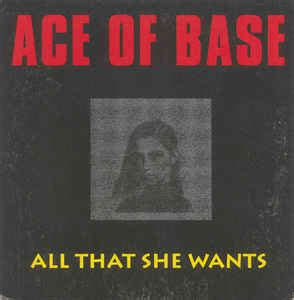all that she wants ace of base all that she wants cd at discogs