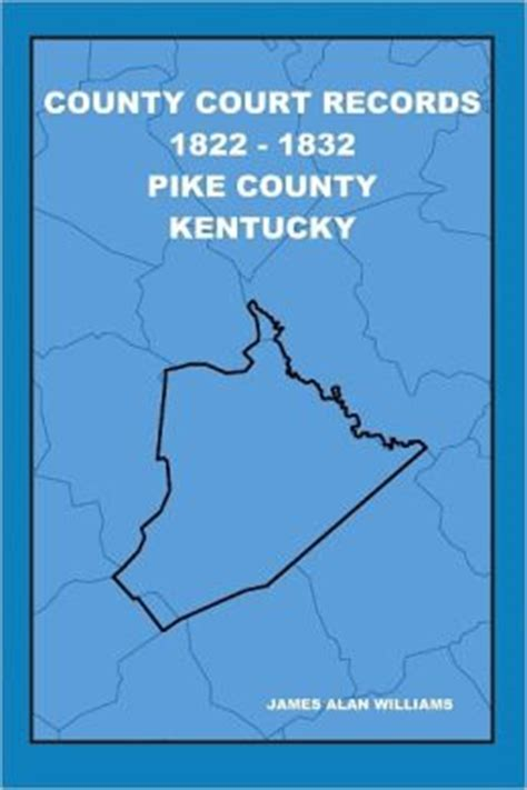 County Ky Court Records County Court Records 1822 1832 Pike County Kentucky Vol