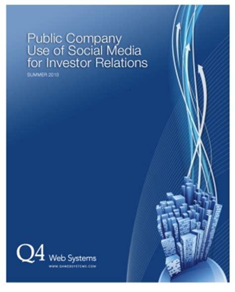 company use of social media for investor relations summer 2010 darrellheaps seeking
