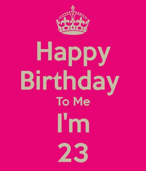 Wishing Myself A Happy Birthday Birthday Wishes To Me Page 8