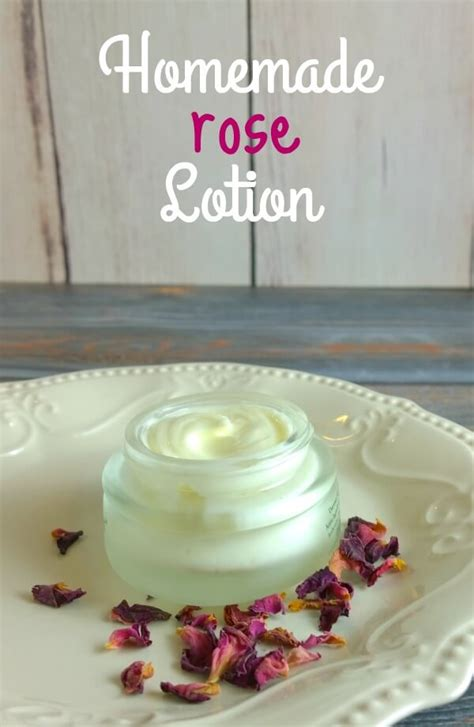 homemade rose food homemade rose lotion recipe the herbal spoon