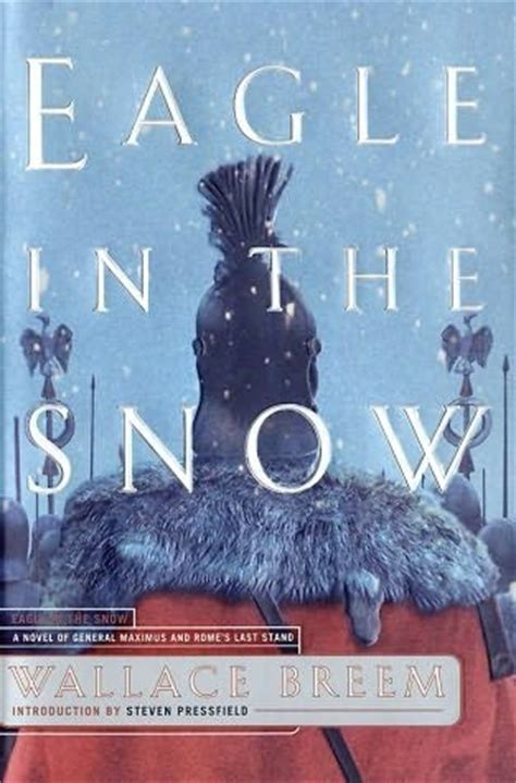 an eagle in the snow books eagle in the snow by wallace breem