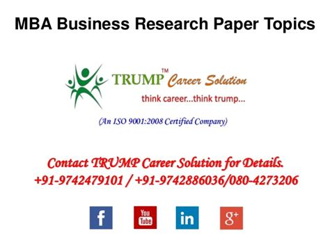 topics for business research paper mba business research paper topics
