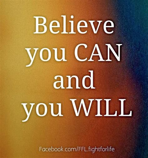 Believe You Can believe you can and you will inspirational quotes