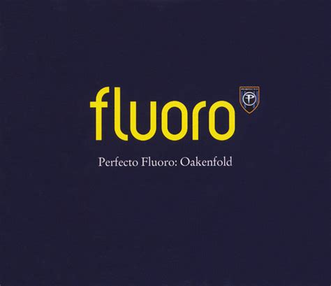 paul oakenfold perfecto fluoro cd compilation mixed discogs